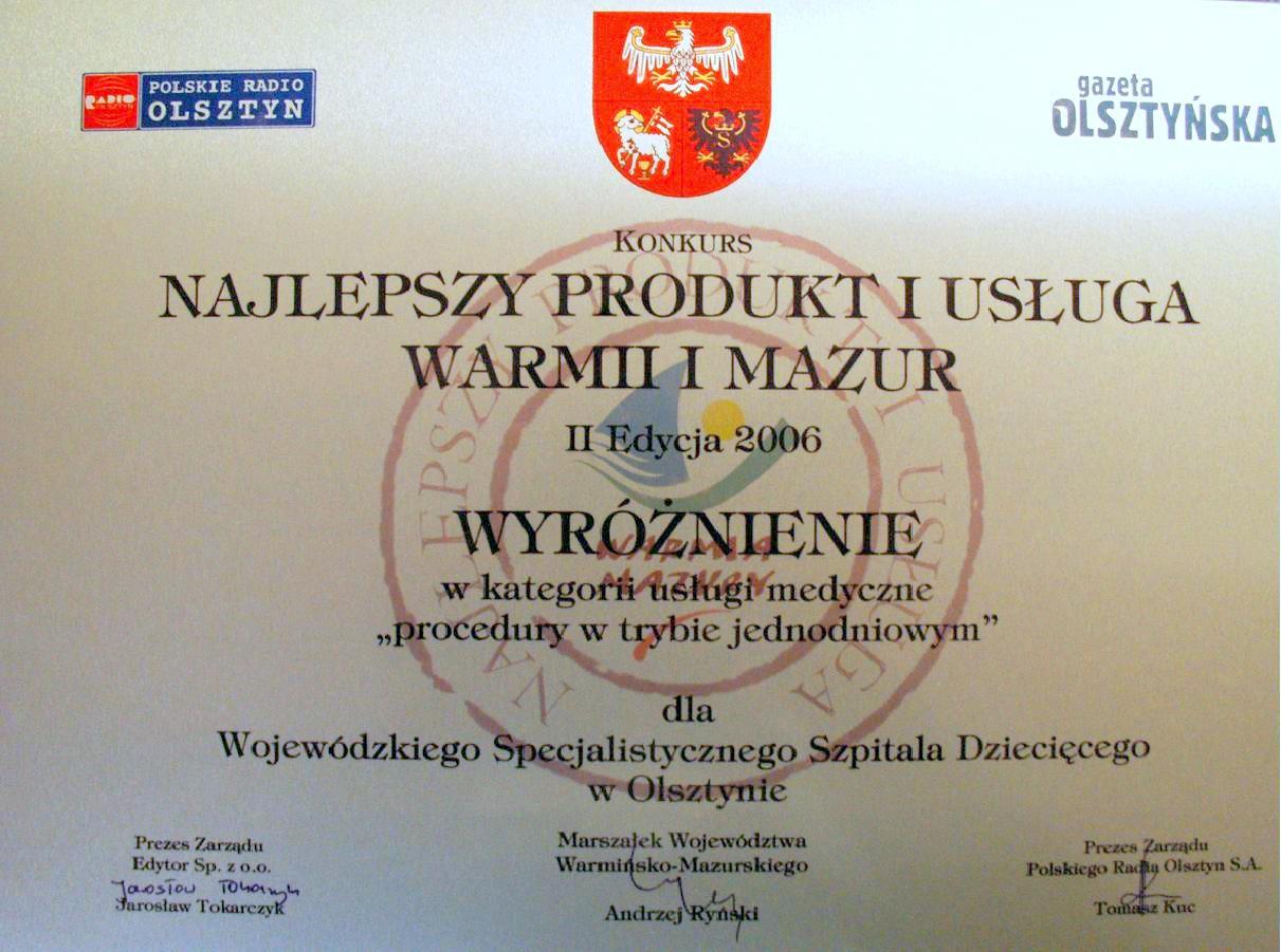 """Wyróżnienie w II edycji konkursu """"Najlepszy Produkt i Usługa Warmii i Mazur 2006"""" w kategorii"""