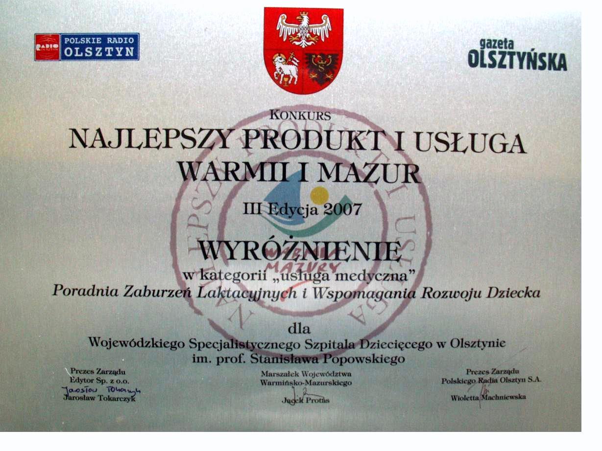 """Wyróżnienie w III edycji konkursu """"Najlepszy Produkt i Usługa Warmii i Mazur 2007"""" w kategorii"""