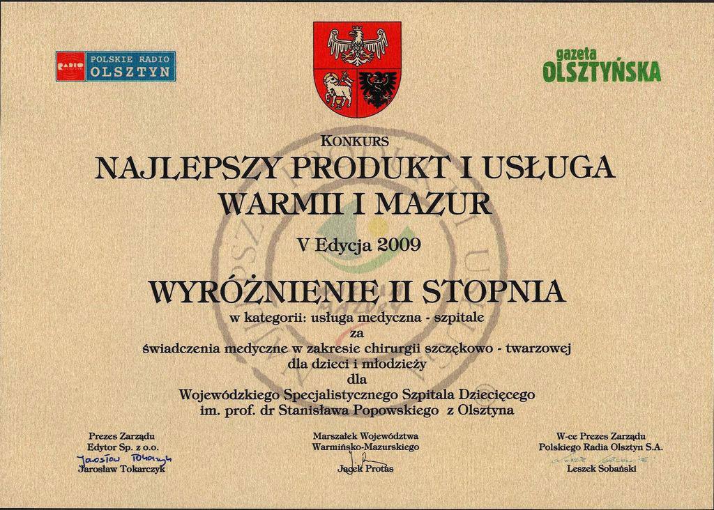 """Wyróżnienie w V edycji konkursu """"Najlepszy Produkt i Usługa Warmii i Mazur 2009"""" w kategorii"""