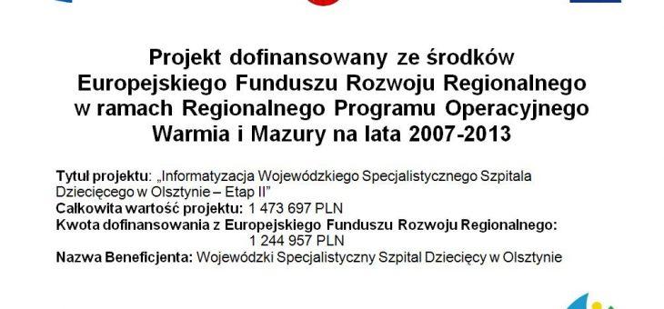 Informatyzacja Wojewódzkiego Specjalistycznego Szpitala Dziecięcego w Olsztynie – Etap II – ZAKOŃCZONY
