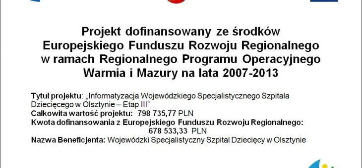 Informatyzacja Wojewódzkiego Specjalistycznego Szpitala Dziecięcego w Olsztynie – Etap III – ZAKOŃCZONY