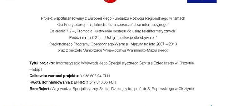 Informatyzacja Wojewódzkiego Specjalistycznego Szpitala Dziecięcego w Olsztynie – Etap I – ZAKOŃCZONY
