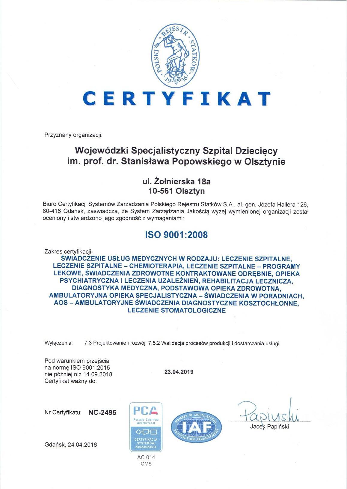 Certyfikat ISO 9001:2008 ważny do 2019 r.