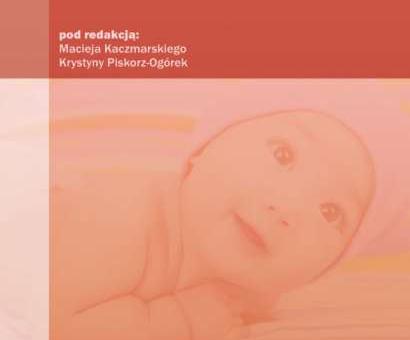 """""""Pediatria i pielęgniarstwo pediatryczne. Wybrane zagadnienia."""""""