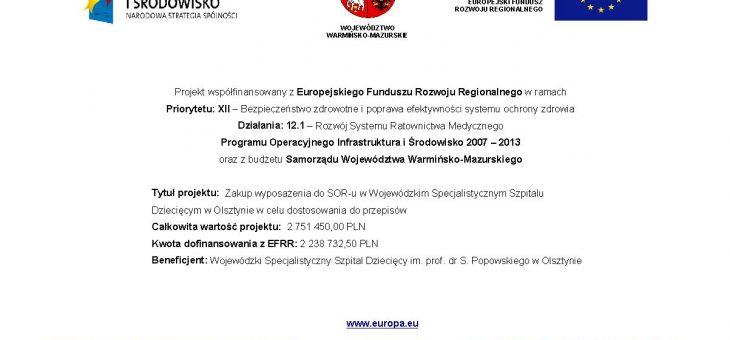 Zakup wyposażenia do SOR-u w Wojewódzkim Specjalistycznym Szpitalu Dziecięcym w Olsztynie w celu dostosowania do przepisów – ZAKOŃCZONY