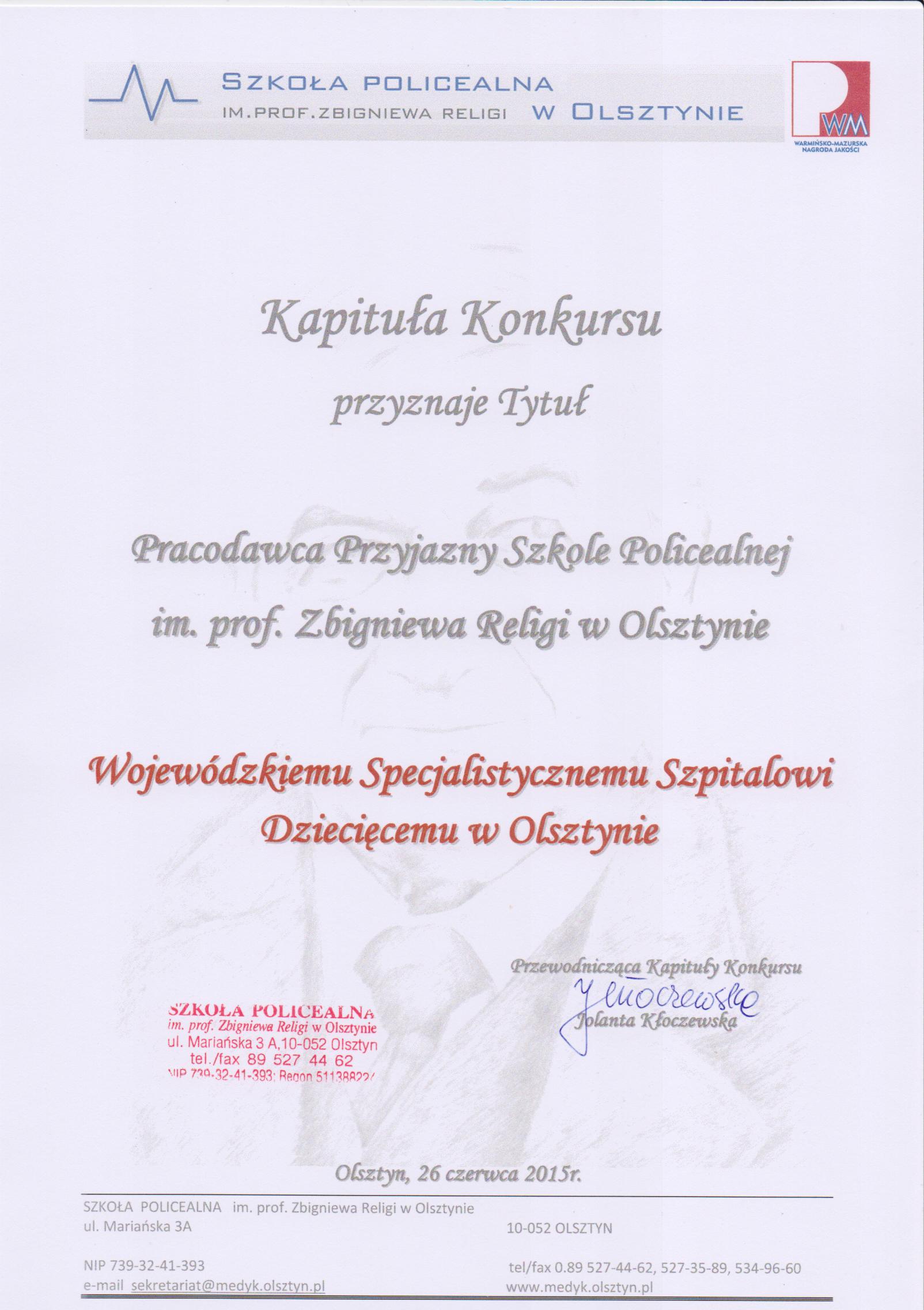 Dyplom Pracodawca Przyjazny Szkole Policealnej im. prof. Zbigniewa Religi  w Olsztynie